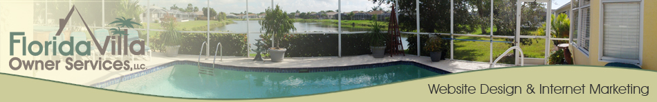 Florida Villa Owner Services, Website Design, Virtual Tours and Internet Marketing